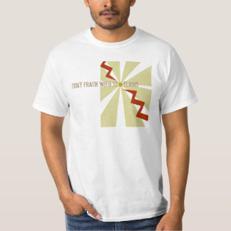 Don't Frack With Scotland Anti Fracking T-Shirt