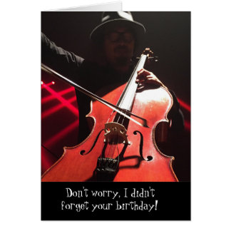 Don't Fret Classical Musician Cello Birthday Card