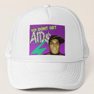 DONT GET AIDS HAT