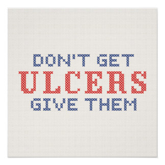 Don't Get Ulcers