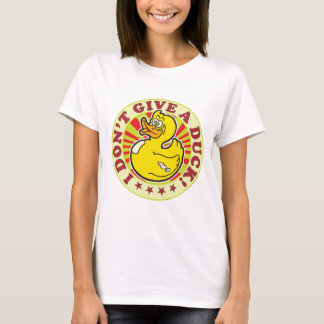 Don't Give A Duck T-Shirt