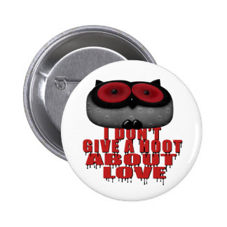 dont give a hoot bout love owl 6 cm round badge
