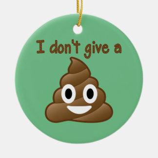Don't Give An Emoji Poop Ceramic Ornament
