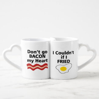 DON'T GO BACON MY HEART I COULDN'T IF I FRIED LOVERS MUGS