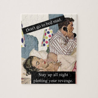 Don't Go To Bed Mad Jigsaw Puzzle
