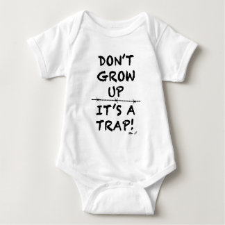 Don't Grow Up, It's a Trap Baby Bodysuit