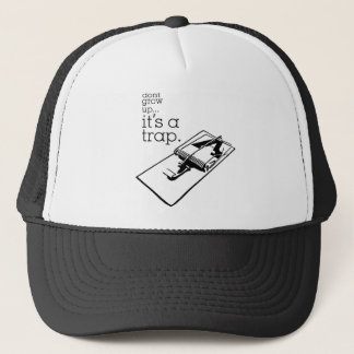 Don't Grow Up Trucker Hat