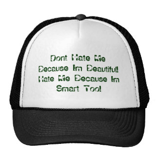 Dont Hate Trucker Hat