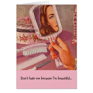 Don't Hate Me Because I'm Beautiful, Card