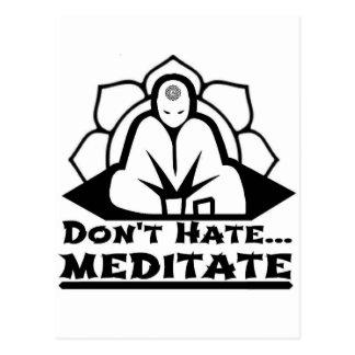 Don't Hate... Meditate Postcard