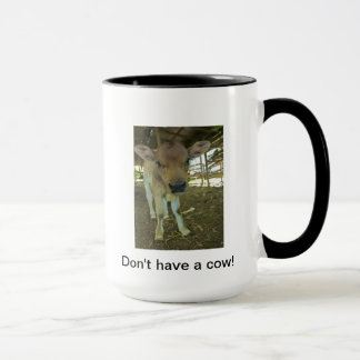 Don't have a cow coffee mug