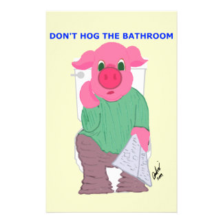 Don't Hog the Bathroom 14 Cm X 21.5 Cm Flyer