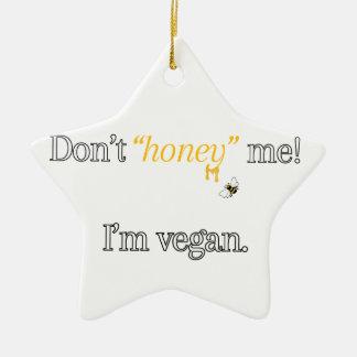 Don't 'Honey' Me! I'm Vegan Ceramic Star Decoration