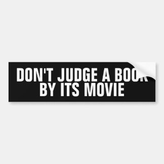 Dont Judge A Book By Its Movie Bumper Stickers