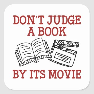 Don't Judge A Book By Its Movie Square Sticker