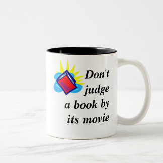 Don't judge a book by its movie Two-Tone coffee mug