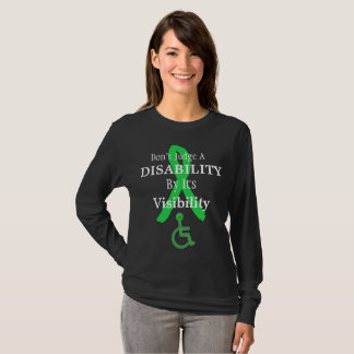 Don't Judge a Disability by its Visibility Shirt