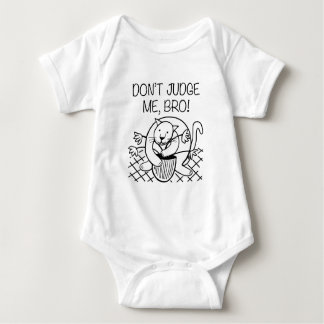 Don't Judge Me Bro Baby Bodysuit