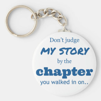 """Don't judge"" quote. Key Ring"