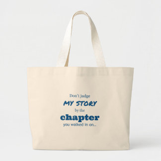 """Don't judge"" quote. Large Tote Bag"