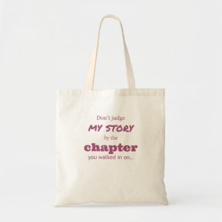 """Don't judge..."" Tote Bag"