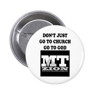 Don't Just Go 6 Cm Round Badge