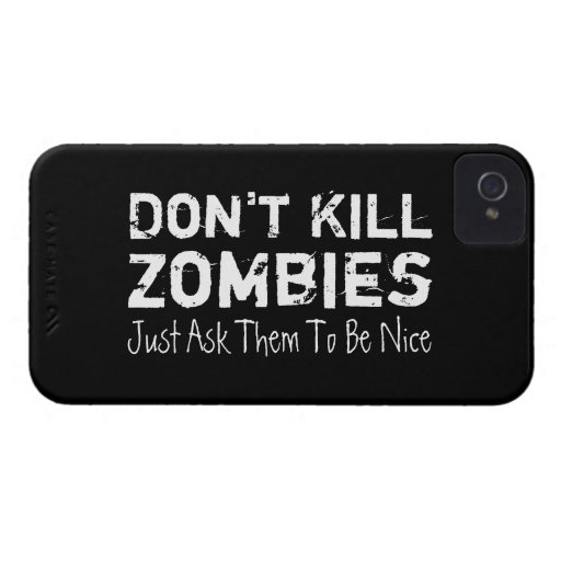 Don't Kill Zombies, Just Ask Them To Be Nice. Case-Mate iPhone 4 Case