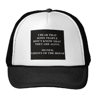 DON'T KNOW THEY ARE ALIVE.jpg Trucker Hat