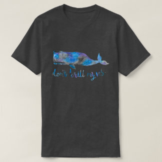 Don't Krill my Vibe Space Whale Men's Tee