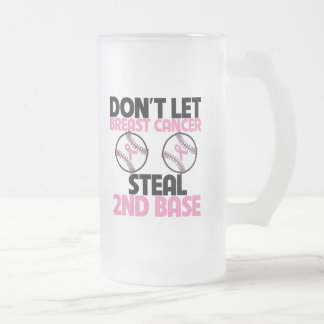 Don't Let Breast Cancer Steal 2nd Base 16 Oz Frosted Glass Beer Mug
