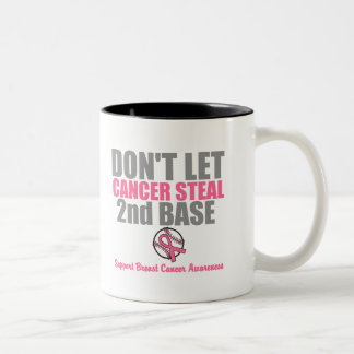 Dont Let Cancer Steal Second 2nd Base Two-Tone Mug