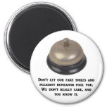 dont-let-our-fake-smiles-and-pleasant-demeanour 6 cm round magnet