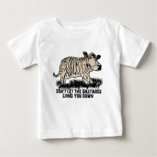 don't let the bastards grind you down baby T-Shirt