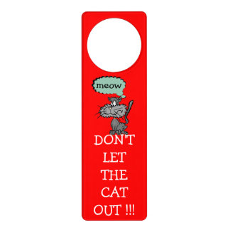 Don't Let The Cat Out!- Door Hanger