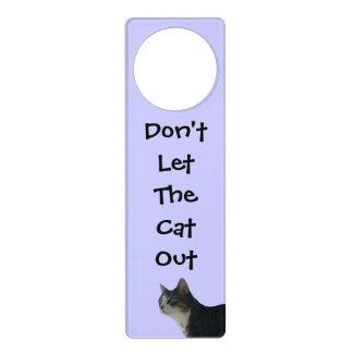 Dont Let The Cat Out Door Hangers