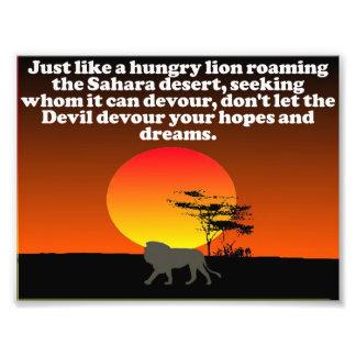 Don't let the Devil devour your expectations! Photographic Print