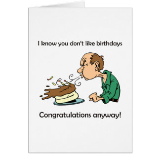 Don't like / hate birthdays? Middle age birthday! Greeting Card