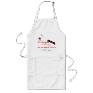 Don't Like What I'm Cooking? Long Apron