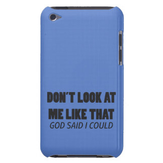 Don't look at me like that iPod touch cover