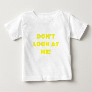 Dont Look at Me Tee Shirt