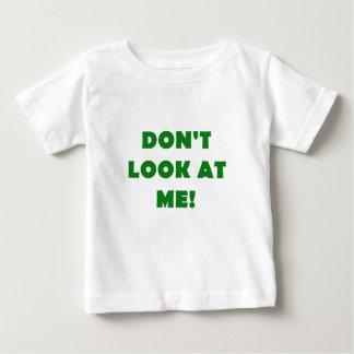 Dont Look at Me Tshirts