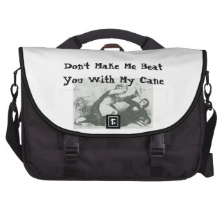 Don't Make Me Beat You With My Cane Laptop Messenger Bag