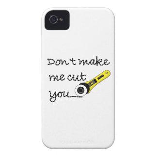 """Don't Make Me Cut You"" Craft iPhone 4 Case"