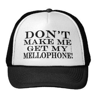 Dont Make Me Get My Mellophone Cap