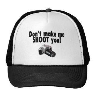 Dont Make Me Shoot You Cap