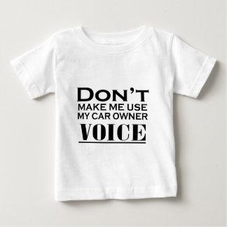 DONT MAKE ME USE.ai Baby T-Shirt
