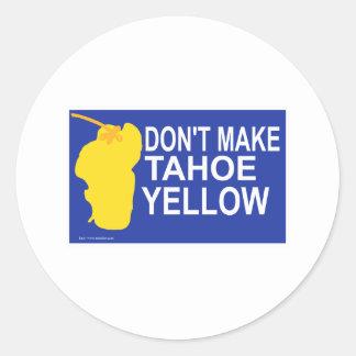 Don't make Tahoe yellow! Round Sticker