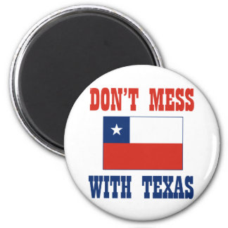 DON'T MESS TEXAS w/Chilean Flag Fridge Magnets