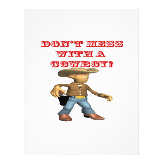 Dont Mess With A Cowboy Full Color Flyer