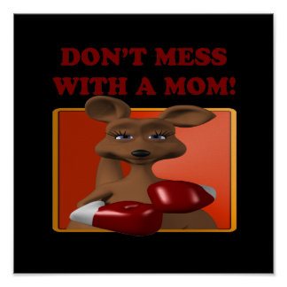 Dont Mess With A Mom Poster